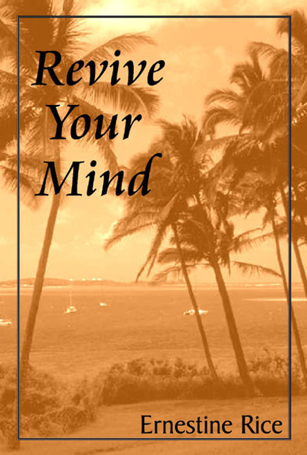 Revive Your Mind