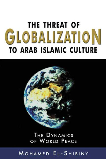 Threat of Globalization to Arab Islamic Culture