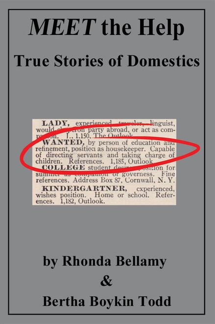 MEET the Help True Stories of Domestics by Rhonda Bellamy & Bertha Boykin Todd