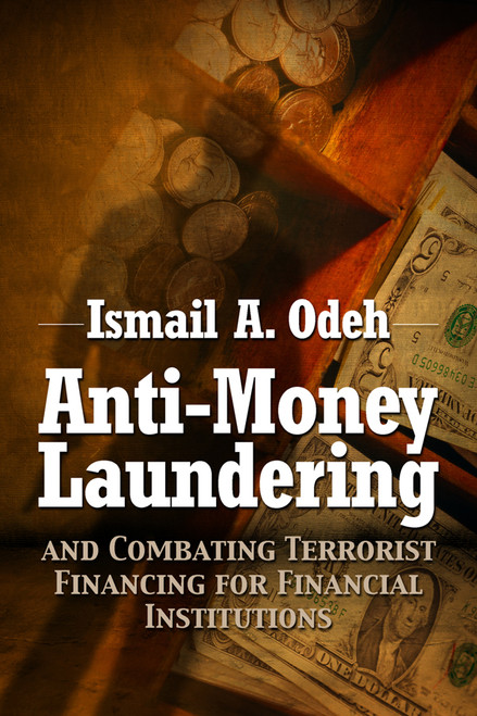 Anti-Money Laundering and Combating Terrorist Financing for Financial Institutions