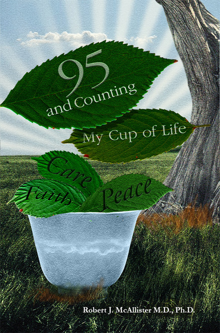 95 and Counting: My Cup of Life