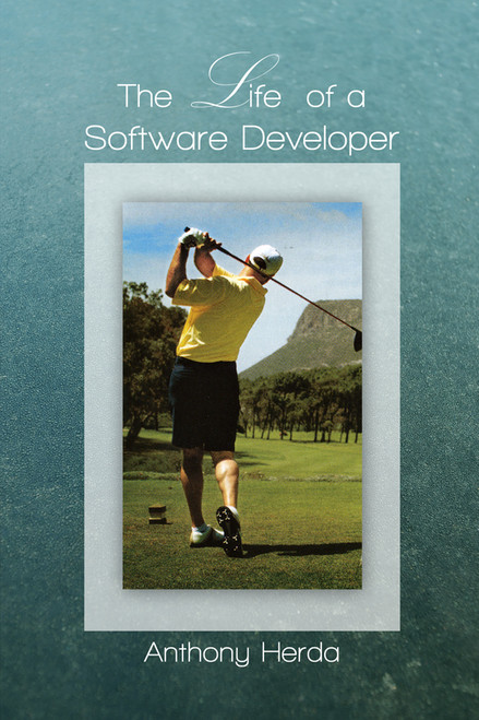 The Life of a Software Developer