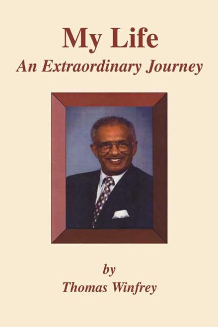 My Life: An Extraordinary Journey