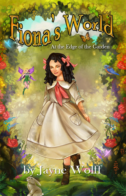 Fiona's World: At the Edge of the Garden