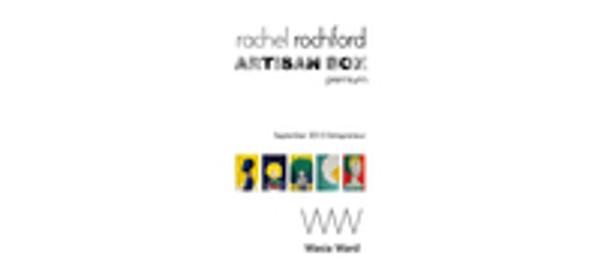 Rachel Rochford Artisan Box Premium - September 2015 Entrepreneur Wasia Ward.