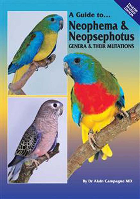 Cover of the book: ABK Neophema & Neopsephotus Genera & their Mutations