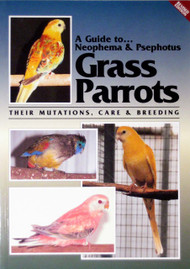 Cover of the book: ABK Neophema and Psephotus Grass Parrots