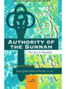 Authority Of The Sunnah (The Key To Paradise) By  Imam Jalal al-Din al Suyuti [d.911H]