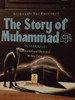 The Story Of Muhammad In Makkah By Darussalam