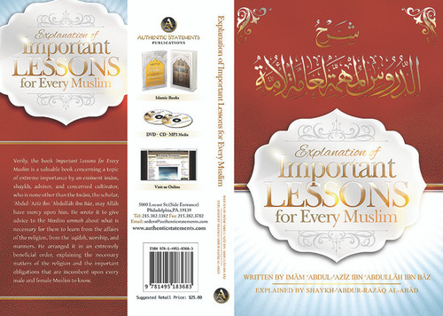 Explanation of Important Lessons For Every Muslim Written By Shaykh Abdul Aziz Bin Baz Explained By Shaykh Abdur Razzaq al-Abbaad