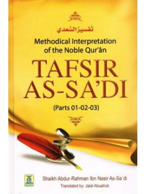 Tafsir As-Sa'di (Parts 1,2,3) By Shaykh Abdur Rahman As-Sa'di