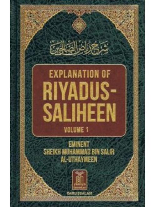 Explanation of Riyadus-Saliheen (Vol. 1 & 2) Shaykh Muhammad Bin Salih Al-Uthaymeen