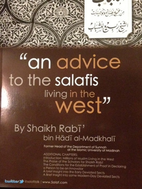 An Advice To The Salafis Living In The West By Shaikh Rabi' Al-Madkhalee