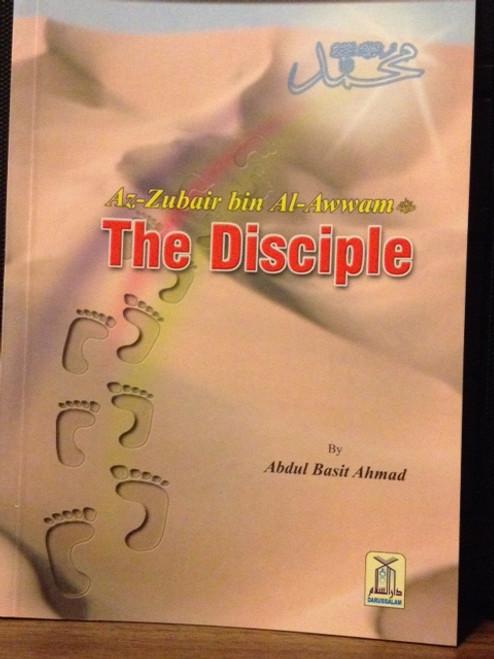 Az-Zubair Bin Al-Awwan (The Disciple) By Darussalam