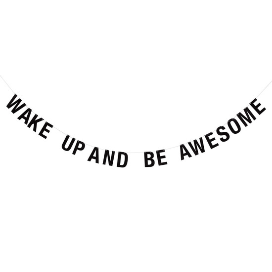 GARLAND, Wake Up And Be Awesome