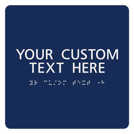 "ADA Custom Text Sign - 7¾"" x 7¾"""
