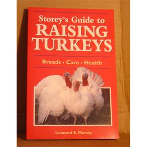 GUIDE TO RAISING TURKEYS