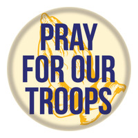 Pray For Our Troops Circle Button