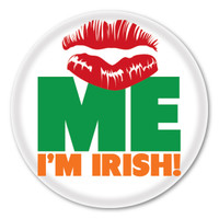 Kiss Me, I'm Irish Button
