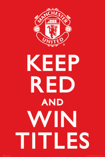 Manchester United Keep Red And Win Titles Soccer Football Sports Poster 24x36