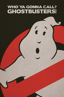 Ghostbusters Who Ya Gonna Call Supernatural Comedy Film Movie No Ghosts Logo Poster - 24x36
