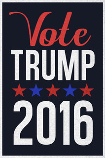 Vote Trump For President 2016 Republican Party Presidential Election Navy Poster 12x18