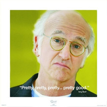 Curb Your Enthusiasm Larry iQuote Poster - 15.75x15.75