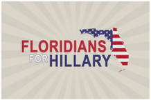 Floridians for Hillary Clinton President Campaign Poster 18x12