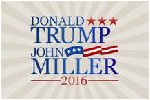 Donald Trump John Miller Parody 2016 Campaign Poster 12x18