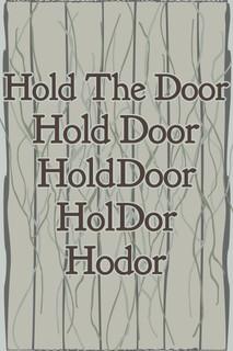 Hold The Door Hodor TV Show Poster 12x18