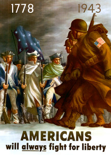 WPA War Propaganda Americans Will Always Fight For Liberty Poster 13x19