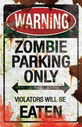 Metal Sign-zombie Parking