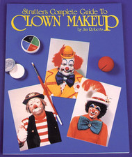 Complete Guide To Clown Makeup