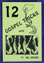 12 Gospel Tricks With Silks