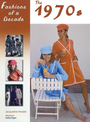 Fashions Of A Decade 1970s