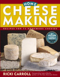 Home Cheese Making - by Ricki Carroll