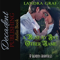 A Rose by Any Other Name Audiobook