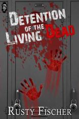 Detention of the Living Dead