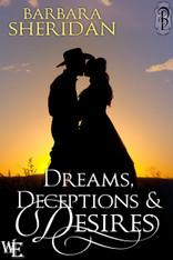 Dreams, Deceptions & Desires (Western Escape)