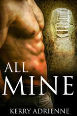 All Mine (1Night Stand anthology)