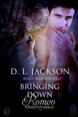 AVAILABLE FOR PRE-ORDER!  Bringing Down Romeo (Black Hills Wolves #53)