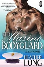 Her Marine Bodyguard (Always a Marine #22)