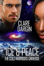 Ice and Peace (Cold Universe Warriors #2)