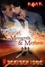 Mischief, Mongrels and Mayhem