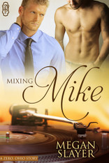 Mixing Mike (Zero Ohio #3)