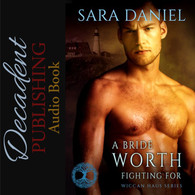 A Bride Worth Fighting For (Audiobook)