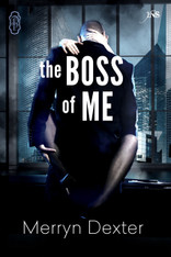 PRE-ORDER NOW!  The Boss of Me (1Night Stand)