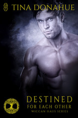 PRE-ORDER NOW!  Destined for Each Other (Wiccan Haus #22)