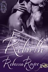 Rebirth (1Night Stand)