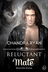 Reluctant Mate (Black Hills Wolves #11)